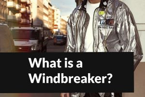 What is a Windbreaker Jacket – All You Need to Know About Windbreakers