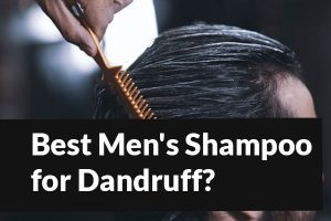 Best Men's Shampoo for Dry Scalp and Dandruff (Sulfates free) in 2021