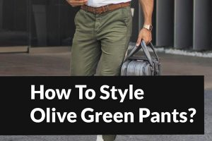 What to Wear With Olive Green Pants — Men, This is the PSA You've Been Waiting For