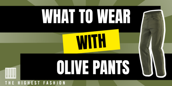 What to wear with men's olive green pants